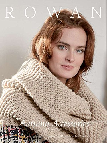 Rowan Autumn Accessories Knitting Pattern Book Amazon