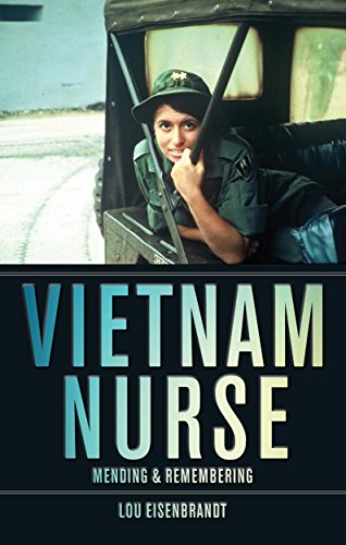 Vietnam Nurse: Mending & Remembering Pdf