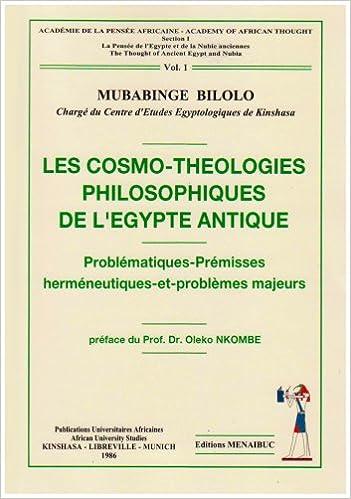 Livre Les Cosmo Theologies Philosophiques de l Egypte Antique pdf