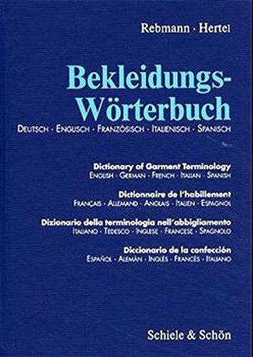 Bekleidungs-Wörterbuch: Deutsch-Englisch-Italienisch-Französisch-Spanisch