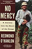 No Mercy: A Journey Into the Heart of the Congo