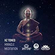 HZ Tones Miracle Meditation (Unlock Pineal Gland, Lucid Dreaming, Chakra Healing, Third Eye Activation)
