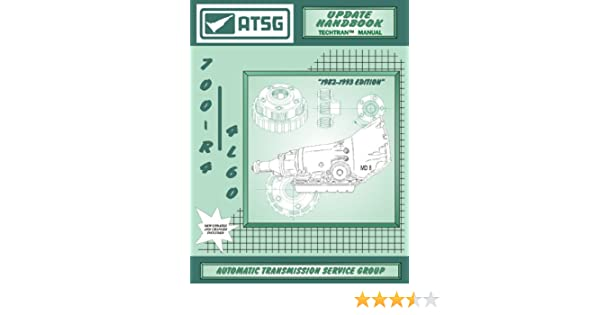 Atsg Gm 700r4 4l60 Techtran Transmission Rebuild Manual