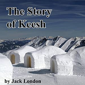 The Story of Keesh Audiobook