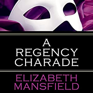 A Regency Charade Audiobook