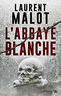 Une enquête de Mathieu Gange, tome 1 : L'Abbaye blanche par Malot