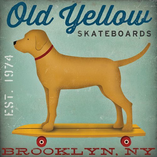 Old Yellow Skateboards Golden Yellow Lab Dog on Skateboard Brooklyn NY by Ryan Fowler 12x12 Skateboard Signs Dogs Labrador Animals Art Print Poster Vintage Advertising