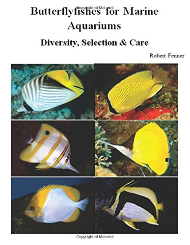 Butterflyfishes for Marine Aquariums: Diversity, Selection & Care pdf