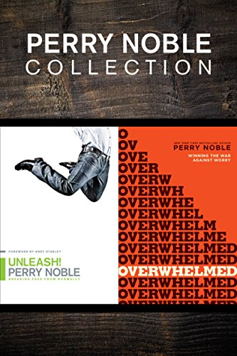 The Perry Noble Collection: Unleash! / Overwhelmed