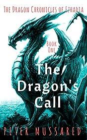 The Dragon's Call: The Dragon Chronicles of Ezhadia: Book 1