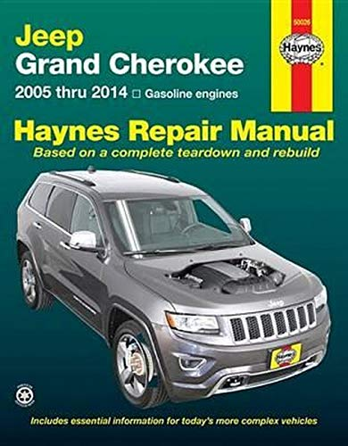 Jeep Grand Cherokee: 2005 thru 2014 Gasoline engines (Haynes Repair Manual)