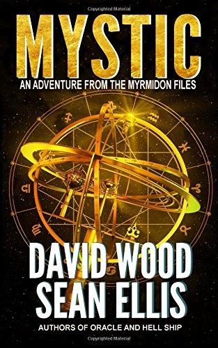 Mystic: An Adventure from the Myrmidon Files (Volume 2)