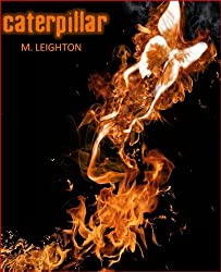Caterpillar, A Paranormal Romance with a Touch of Horror (Book 1, Nine Lives Series)