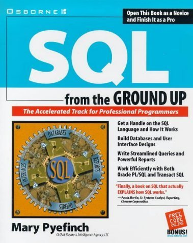 SQL from the Ground Up by Mary Pyefinch (1999-04-01)