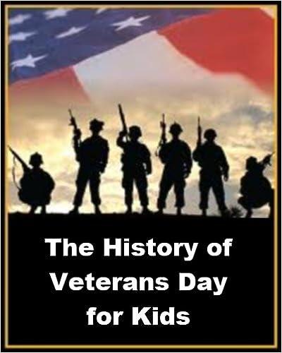 IPod-äänikirjan lataukset The History of Veterans Day for Kids PDF FB2 iBook