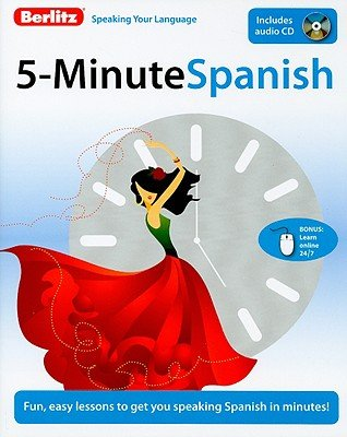 Berlitz 5-Minute Spanish [With CD (Audio)]   [BERLITZ 5 MIN SPANISH W/CD] [Paperback] by Berlitz Publishing