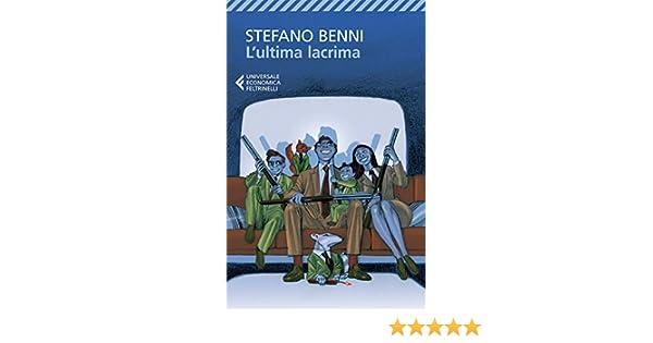 Lultima Lacrima Stefano Benni Pdf