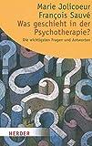 Was geschieht in der Psychotherapie?