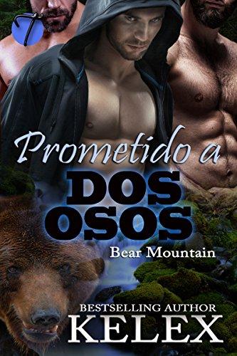 Prometido a dos osos (Bear Mountain nº 4) (Spanish Edition)