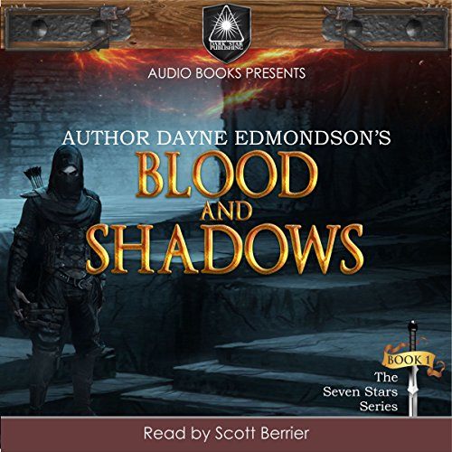 Blood and Shadows: Saga of the Seven Stars, Volume 1
