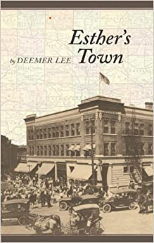 Book Esther's Town by Lee, Deemer Published by University Of Iowa Press 2nd (second) edition (1989)