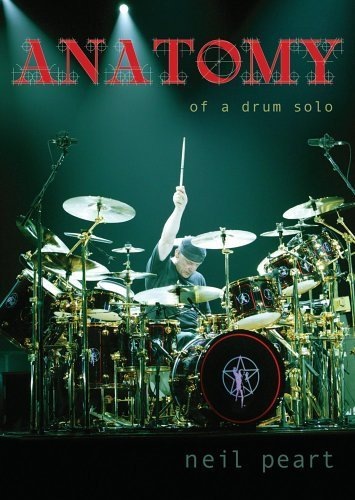 Price comparison product image Neil Peart - Anatomy of a Drum Solo