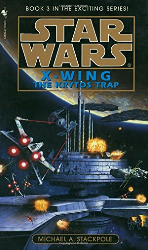 Star Wars X-Wing: The Krytos Trap, Book 3
