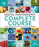 Digital Photography Complete Course: Learn