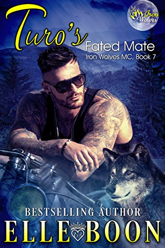 Turo's Fated Mate, Iron Wolves MC