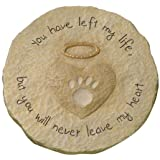"""Grasslands Road Beloved """"You will never leave my heart"""" Paw Print with Halo Pet Remembrance Stepping Stone Plaque"""