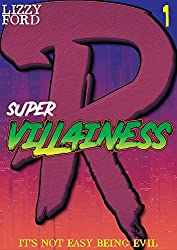 Supervillainess (Part One)