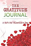 The Gratitude Journal: A Gift for Valentine's Day