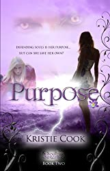 Purpose (Soul Savers Book 2)