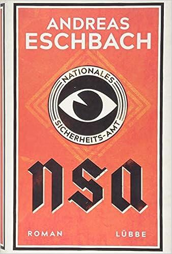 NSA Nationales Sicherheits-Amt: Roman