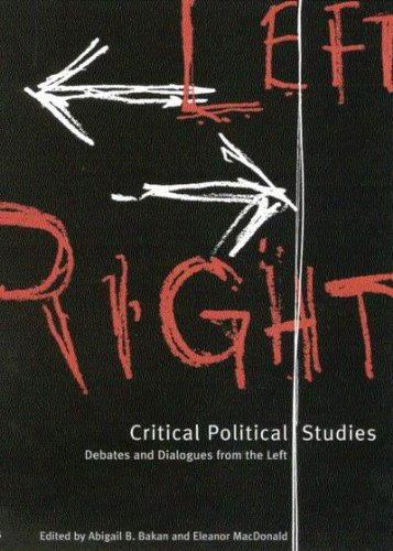 Critical Political Studies: Debates and Dialogues from the Left