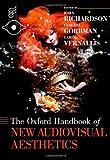 The Oxford Handbook of New Audiovisual Aesthetics, , 0199733864