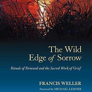 The Wild Edge of Sorrow Audiobook