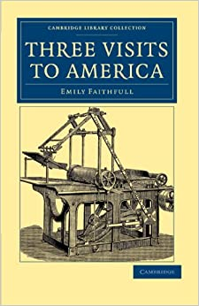 Book Three Visits to America (Cambridge Library Collection - North American History)