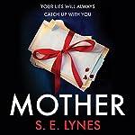 Mother | S. E. Lynes