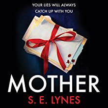 Mother Audiobook by S. E. Lynes Narrated by Tamsin Kennard