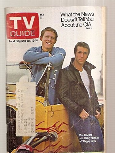 - TV GUIDE JAN. 10 1976 VOL. 24 NO. 2 ISSUE #1189 [WHAT THE NEWS DOESN'T TELL YOU ABOUT THE CIA / RON HOWARD AND HENRY WINKLER OF HAPPY DAYS]