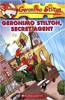 Geronimo Stilton, Secret Agent (Geronimo Stilton (Quality)) by Stilton, Geronimo [01 July 2008]