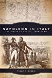 Napoleon in Italy: The Sieges of