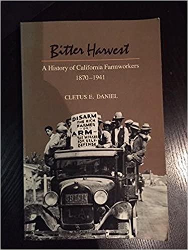 ,,DJVU,, Bitter Harvest: A History Of California Farmworkers, 1870-1941. specific chart cerca partir world fundan