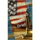 Hamdi v. Rumsfeld: Case Brief (Court Case Briefs)