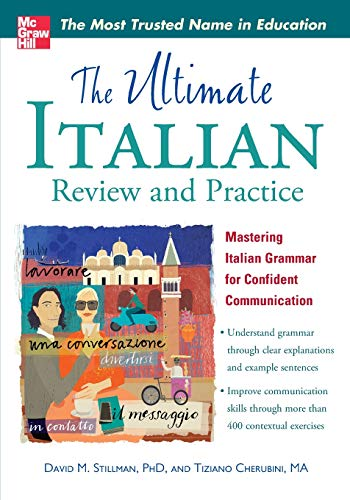 (The Ultimate Italian Review and Practice (UItimate Review & Reference Series))