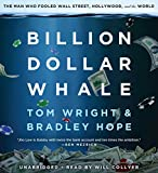 by Bradley Hope (Author), Tom Wright (Author), Will Collyer (Narrator), Hachette Audio (Publisher) (16)  Buy new: $29.65$25.95