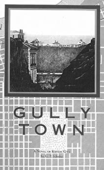 Gully Town by [Schultz, G.P.]