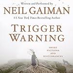 Trigger Warning: Short Fictions and D...