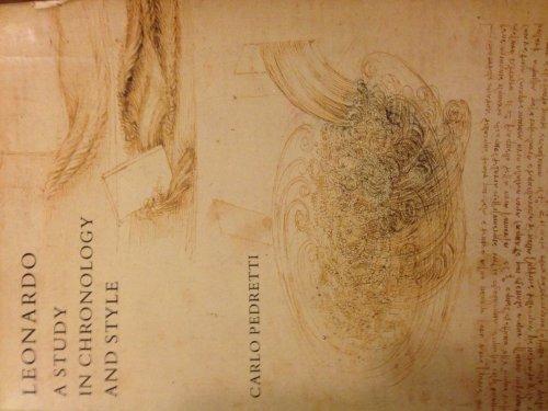 Leonardo, a Study in Chronology and Style